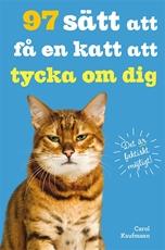 Bild på 97 sätt att få en katt att tycka om dig