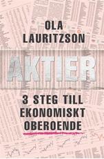 Bild på Aktier : 3 steg till ekonomiskt oberoende