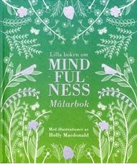 Bild på Lilla boken om mindfulness : målarbok