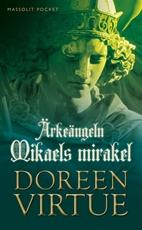 Bild på Ärkeängeln Mikaels mirakel