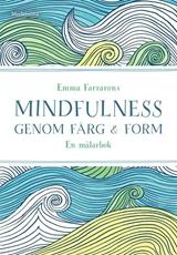 Bild på Mindfulness genom färg och form : en målarbok