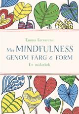 Bild på Mer mindfulness genom färg & form : en målarbok