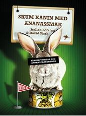 Bild på Skum kanin med ananassmak : särskrivningar och andra språkgrodor