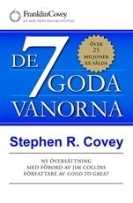 Bild på De 7 goda vanorna : grunden för personlig utveckling och hållbart ledarskap