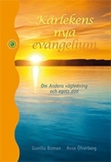 Bild på Kärlekens nya evangelium : om Andens vägledning och egots död